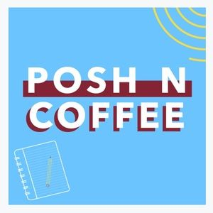 ☕️❄️ POSH N COFFEE 01/31/21❄️☕️